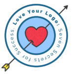 Love Your Logo: Seven Secrets for Success