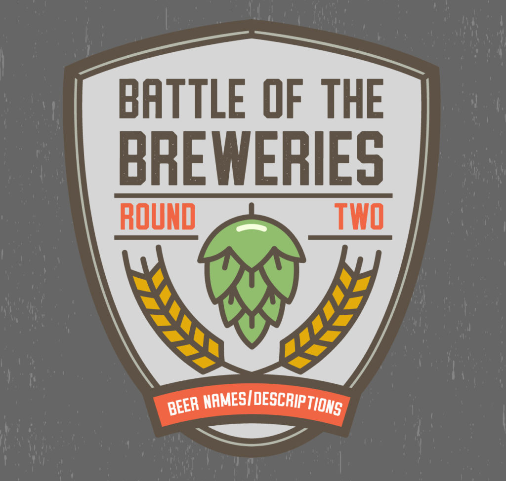 Battle of the Breweries, Round 2